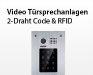 Video Türsprechanlagen 2-Draht Code & RFID